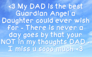 ... day goes by that your not in my thoughts dad i miss u sooo much 3