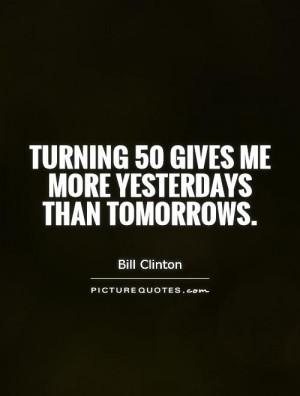 Yesterdays Quotes