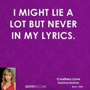 courtney-love-courtney-love-i-might-lie-a-lot-but-never-in-my.jpg