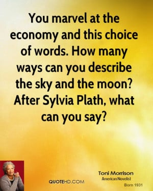 You marvel at the economy and this choice of words. How many ways can ...