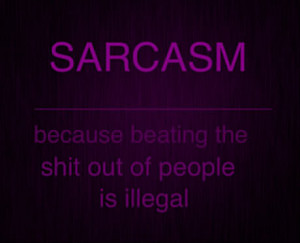 Sarcasm Quotes Sayings