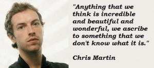 Chris martin famous quotes 5