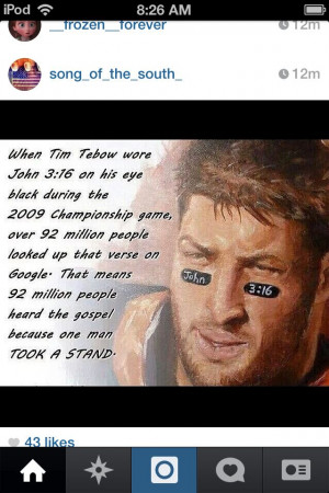 Tim tebow! John 3:16