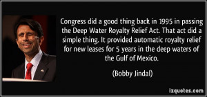More Bobby Jindal Quotes