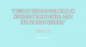 quote-Miuccia-Prada-i-would-say-there-is-no-prada-98129.png