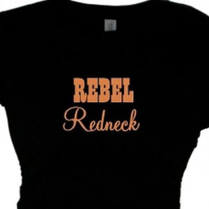 Redneck Girl Quotes And Sayings Redneck rebel t-shirt,