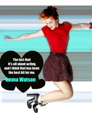 Emma watson, quotes, sayings, about acting