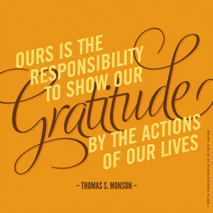 Ours is the responsibility to show our gratitude