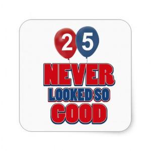 25 year old birthday designs stickers