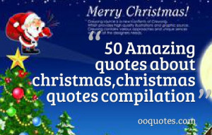 50 amazing christmas quotes you must read