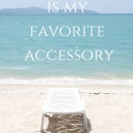 Sunshine is my favorite accessory beach quote