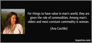 For things to have value in man's world, they are given the role of ...