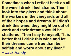 Great Jack Handy quote about drinking wine.