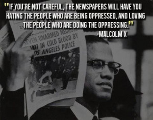 Malcolm X on Media and Oppression