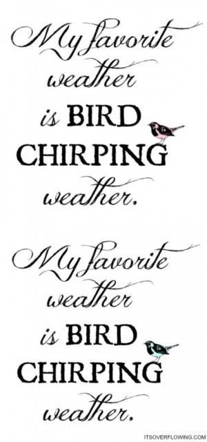 Print Pink Bird Quote   Print Blue Bird Quote  