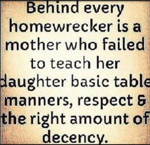 Homewrecker Quotes and Sayings. Related Images