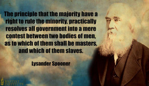 quote:The principle that the majority have a right to rule the ...