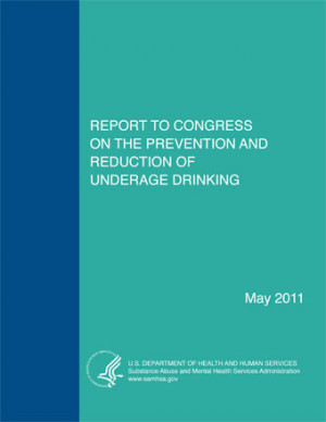 ... to Congress on the Prevention and Reduction of Underage Drinking 2011