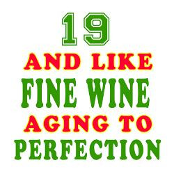 funny_19_and_like_fine_wine_birthday_greeting_card.jpg?height=250 ...