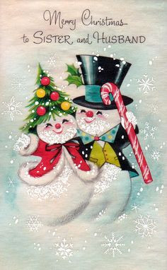 Merry Christmas to sister and husband. #snowmen #vintage #Christmas # ...