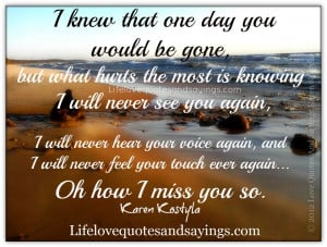 Will I Ever See You Again Quotes