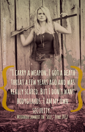 Miranda Lambert understands the value of the 2nd Amendment. # ...