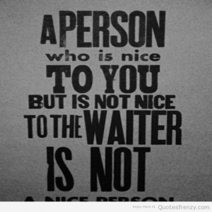 ... smile love niceperson nice inspire inspired happiness waiter Quotes