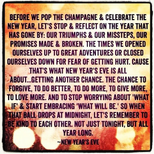 New Year's Eve quote! I absolutely love this quote!