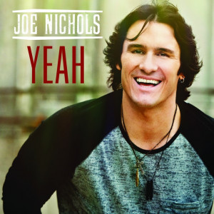 "Single Review: Joe Nichols, ""Yeah"""