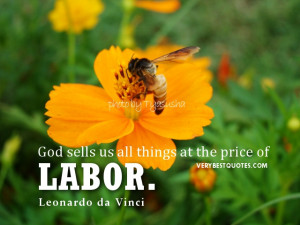 Labor Day Quotes - God sells us all things at the price of labor ...