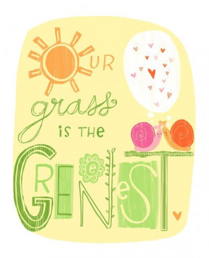 Our grass is the Greenest Print by Elissa Hudson (check out all her ...