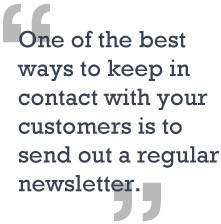 Keeping in touch with your customers is essential. Not only does it ...