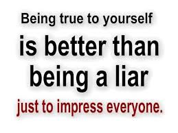 and Sayings about Lies – Liar – Lying – Being true to yourself ...