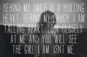 behind my smile is a hurting heartHide Behind A Smile, Quotes, Girls ...