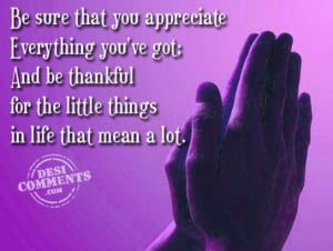 Be thankful for the little things...