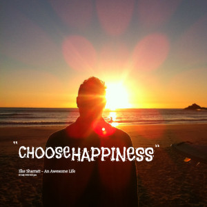 Quotes Picture: choose happiness