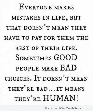 Mean Sayings About Men Sometimes good people make bad