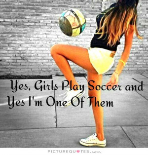 Soccer Quotes Soccer Quotes For Girls