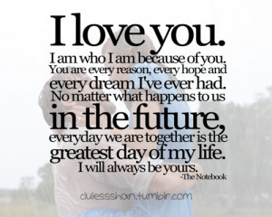 insipiring, life, love, quotes, text, textography, the notebook ...