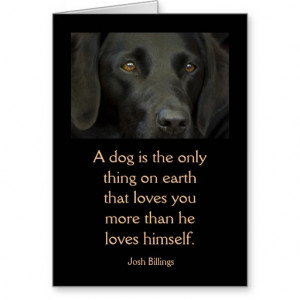 Card with Quote - Black Labrador Dog