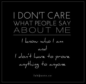know who I am.