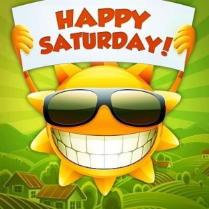 Happy Saturday quotes sun days of the week saturday saturday quotes by ...