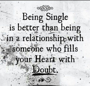 Being Single love quotes alcohol heart relationship single better ...