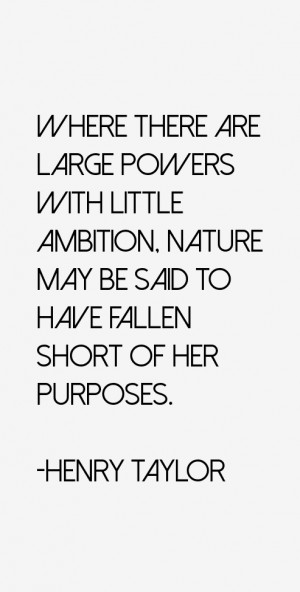 Where there are large powers with little ambition, nature may be said ...