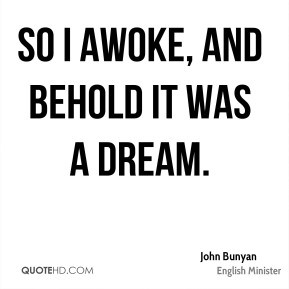 John Bunyan - So I awoke, and behold it was a dream.