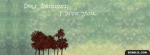 Dear Summer I Love You
