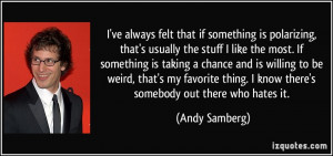 More Andy Samberg Quotes