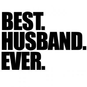 best husband ever t shirts