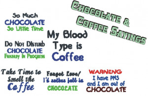 Chocolate Sayings