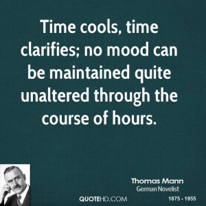 ... no mood can be maintained quite unaltered through the course of hours